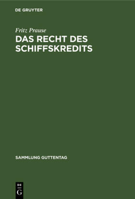 Prause | Das Recht des Schiffskredits | Buch | sack.de