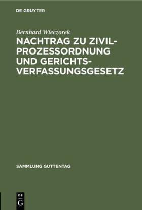 Wieczorek | Nachtrag zu Zivilprozessordnung und Gerichtsverfassungsgesetz | Buch | sack.de