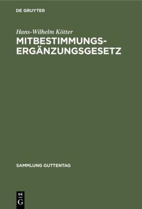 Kötter | Mitbestimmungs-Ergänzungsgesetz | Buch | sack.de