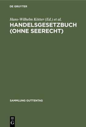 Heymann / Kötter | Handelsgesetzbuch (ohne Seerecht) | Buch | sack.de