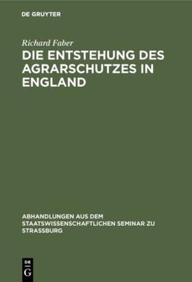 Faber   Die Entstehung des Agrarschutzes in England   Buch   sack.de