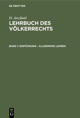 Anzilotti / Bruns / Schmid | Einführung - Allgemeine Lehren | Buch | sack.de