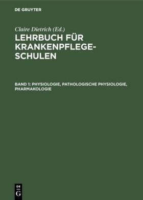Dietrich / Dietrich | Physiologie, Pathologische Physiologie, Pharmakologie | Buch | sack.de