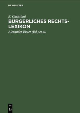 Christiani / Hoormann / Krause   Bürgerliches Rechts-Lexikon   Buch   sack.de