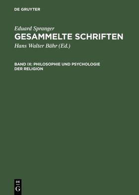 Spranger / Bähr | Philosophie und Psychologie der Religion | E-Book | sack.de