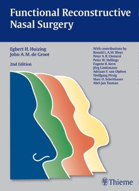 Huizing / Huizing / de Groot   Functional Reconstructive Nasal Surgery   Buch   sack.de
