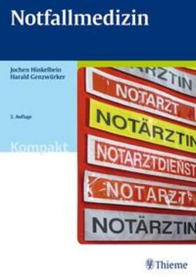 Hinkelbein / Genzwürker | Notfallmedizin | Buch | sack.de