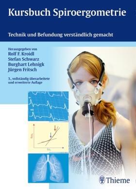 Schwarz / Lehnigk / Fritsch   Kursbuch Spiroergometrie   Buch   sack.de
