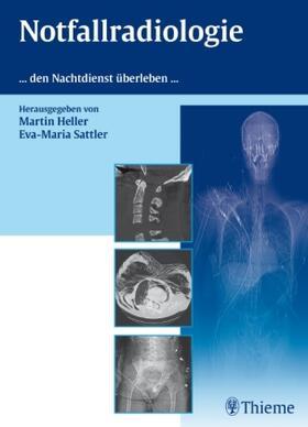 Heller / Sattler | Notfallradiologie | Buch | sack.de