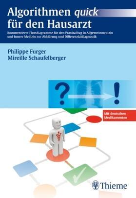 Furger / Schaufelberger | Algorithmen quick für den Hausarzt | Buch | sack.de
