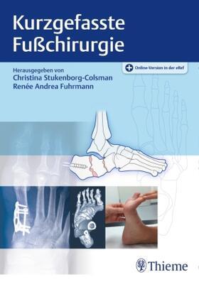 Stukenborg-Colsman / Fuhrmann | Kurzgefasste Fußchirurgie | Buch | sack.de