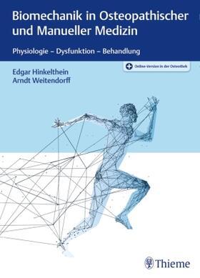 Hinkelthein / Weitendorff   Biomechanik in Osteopathischer und Manueller Medizin   Buch   sack.de