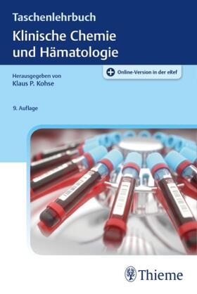 Kohse / Dörner | Taschenlehrbuch Klinische Chemie und Hämatologie | Buch | sack.de