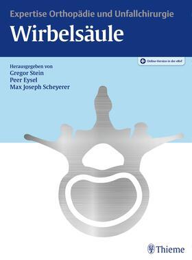 Stein / Eysel / Scheyerer   Expertise Orthopädie und Unfallchirurgie Wirbelsäule   Buch   sack.de