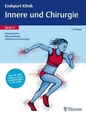 Endspurt Klinik Skript 5: Innere und Chirurgie - Immunsystem, Rheumatologie | Buch | sack.de