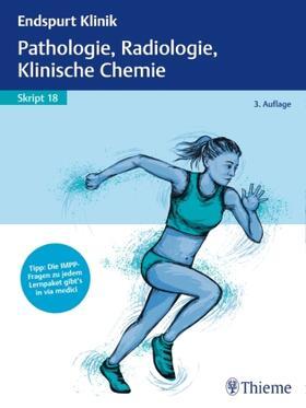 Endspurt Klinik Skript 18: Pathologie, Radiologie, Klinische Chemie   Buch   sack.de