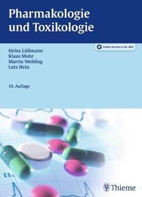 Lüllmann / Mohr / Hein | Pharmakologie und Toxikologie | Buch | sack.de