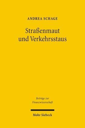 Schrage | Straßenmaut und Verkehrsstaus | Buch | sack.de
