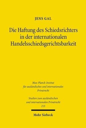 Gal   Die Haftung des Schiedsrichters in der internationalen Handelsschiedsgerichtsbarkeit   Buch   sack.de