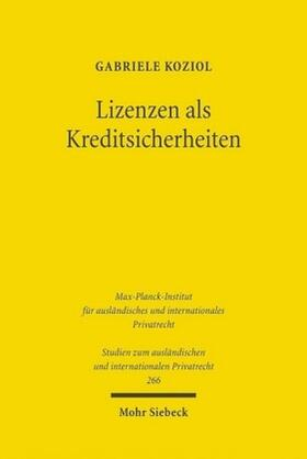 Koziol | Lizenzen als Kreditsicherheiten | Buch