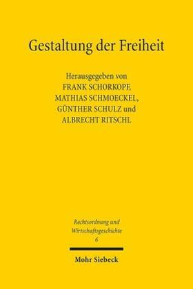 Schorkopf / Schmoeckel / Schulz | Gestaltung der Freiheit | Buch | sack.de