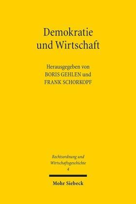 Gehlen / Schorkopf   Demokratie und Wirtschaft   Buch   sack.de