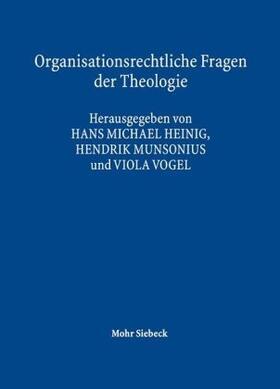 Heinig / Munsonius / Vogel | Organisationsrechtliche Fragen der Theologie | Buch | sack.de