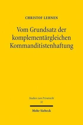 Lehnen | Vom Grundsatz der komplementärgleichen Kommanditistenhaftung | Buch | sack.de