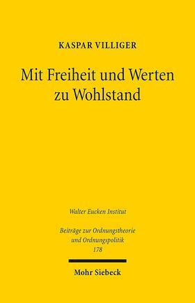 Villiger | Mit Freiheit und Werten zu Wohlstand | Buch | sack.de