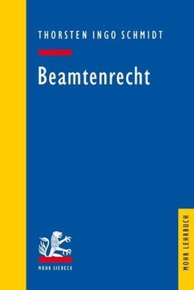 Schmidt | Beamtenrecht | Buch | sack.de