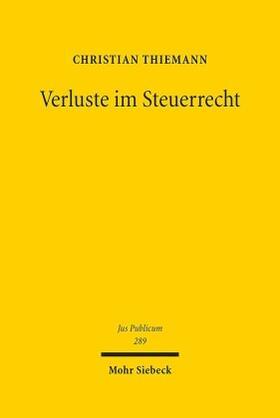 Thiemann | Verluste im Steuerrecht | Buch | Sack Fachmedien