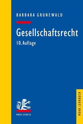 Grunewald | Gesellschaftsrecht | Buch | Sack Fachmedien