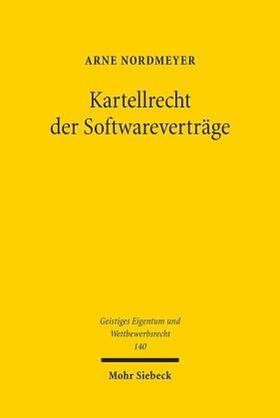 Nordmeyer | Kartellrecht der Softwareverträge | Buch | Sack Fachmedien