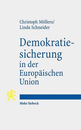 Möllers / Schneider   Demokratiesicherung in der Europäischen Union   Buch   Sack Fachmedien