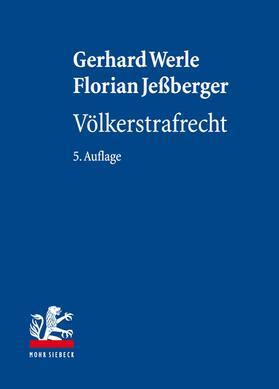 Werle / Jeßberger | Völkerstrafrecht | Buch | sack.de