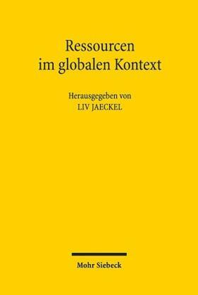 Jaeckel | Ressourcen im globalen Kontext | Buch | sack.de