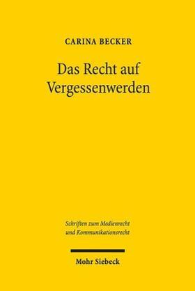 Becker | Das Recht auf Vergessenwerden | Buch | sack.de