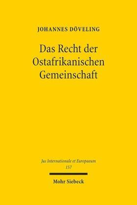 Döveling | Das Recht der Ostafrikanischen Gemeinschaft | Buch | sack.de
