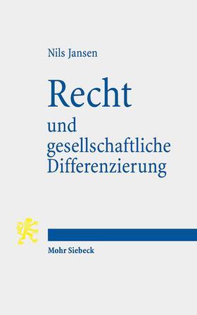 Jansen | Recht und gesellschaftliche Differenzierung | Buch | sack.de