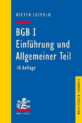 Leipold   BGB I: Einführung und Allgemeiner Teil   Buch   sack.de