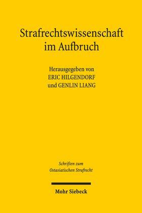 Hilgendorf / Liang | Strafrechtswissenschaft im Aufbruch | Buch | sack.de