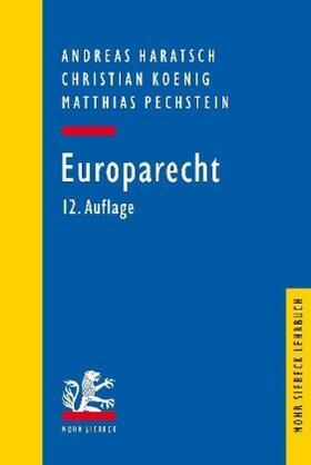 Haratsch / Koenig / Pechstein | Europarecht | Buch | sack.de