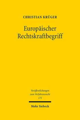 Krüger | Europäischer Rechtskraftbegriff | E-Book | sack.de