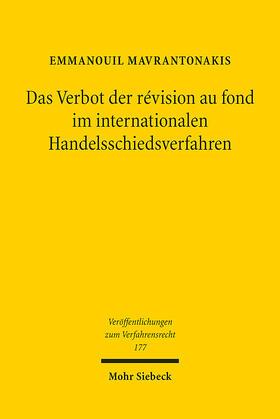 Mavrantonakis   Das Verbot der révision au fond im internationalen Handelsschiedsverfahren   E-Book   sack.de