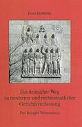 Holthöfer |  Ein deutscher Weg zu moderner und rechtsstaatlicher Gerichtsverfassung | Buch |  Sack Fachmedien