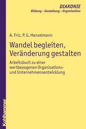 Friz / Hanselmann / Fritz   Wandel begleiten, Veränderung gestalten   Buch   sack.de