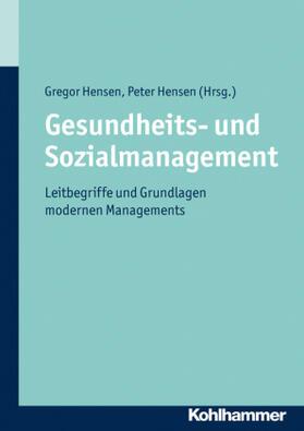 Hensen / Hensen / Hensen | Gesundheits- und Sozialmanagement | Buch | sack.de