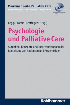 Fegg / Gramm / Pestinger | Psychologie und Palliative Care | Buch | sack.de