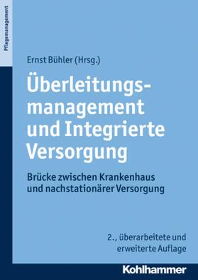 Bühler | Überleitungsmanagement und Integrierte Versorgung | Buch | sack.de