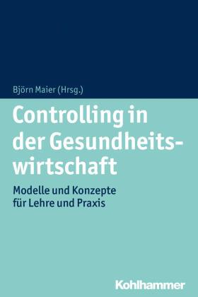 Maier | Controlling in der Gesundheitswirtschaft | Buch | sack.de